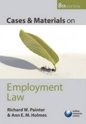 Cases and Materials on Employment Law av Ann Holmes og Richard W. Painter (Heftet)