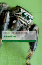 Animal Eyes av Michael F. Land og Dan-Eric Nilsson (Innbundet)