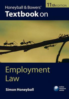 Honeyball and Bowers' Textbook on Employment Law av Simon Honeyball (Heftet)