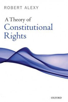 A Theory of Constitutional Rights av Robert Alexy (Heftet)