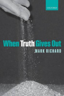 When Truth Gives Out av Mark Richard (Heftet)