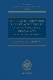 The Rome II Regulation av Andrew Dickinson (Heftet)