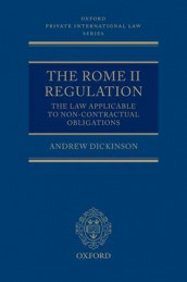 The Rome II Regulation av Andrew Dickinson (Samlepakke)