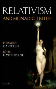 Relativism and Monadic Truth av Herman Cappelen og John Hawthorne (Heftet)