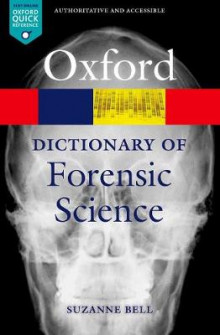 A Dictionary of Forensic Science av Suzanne Bell (Heftet)