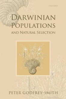 Darwinian Populations and Natural Selection av Peter Godfrey-Smith (Heftet)