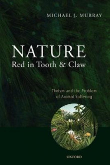 Nature Red in Tooth and Claw av Dr Michael Murray (Heftet)