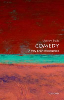 Comedy: A Very Short Introduction av Matthew Bevis (Heftet)