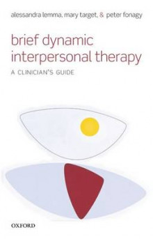 Brief Dynamic Interpersonal Therapy av Alessandra Lemma, Mary Target og Peter Fonagy (Heftet)
