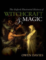 Omslag - The Oxford Illustrated History of Witchcraft and Magic