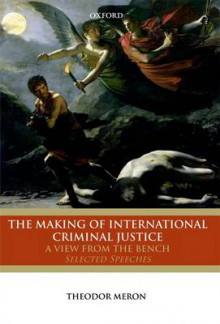 The Making of International Criminal Justice av Theodor Meron (Innbundet)