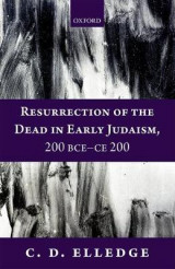 Omslag - Resurrection of the Dead in Early Judaism, 200 BCE-CE 200