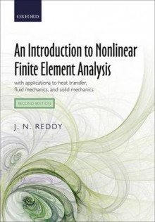 An Introduction to Nonlinear Finite Element Analysis av J. N. Reddy (Innbundet)