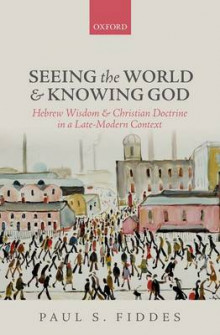 Seeing the World and Knowing God av Professor Paul S. Fiddes (Innbundet)