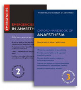 Omslag - Oxford Handbook of Anaesthesia Third Edition and Emergencies in Anaesthesia Second Edition Pack