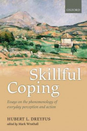 Skillful Coping av Hubert L. Dreyfus (Innbundet)