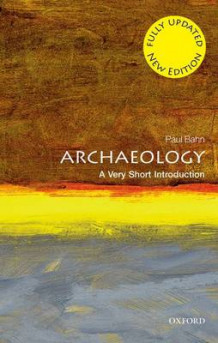 Archaeology: A Very Short Introduction av Paul Bahn (Heftet)