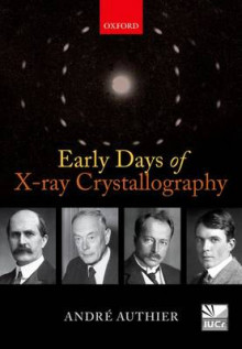 Early Days of X-Ray Crystallography av Andre Authier (Innbundet)