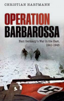 Operation Barbarossa av Christian Hartmann (Innbundet)