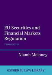 EU Securities and Financial Markets Regulation av Niamh Moloney (Innbundet)