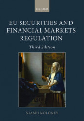 EU Securities and Financial Markets Regulation av Niamh Moloney (Heftet)