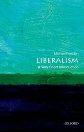 Liberalism: A Very Short Introduction av Michael Freeden (Heftet)