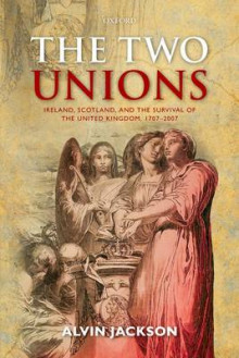 The Two Unions av Alvin Jackson (Heftet)