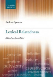Lexical Relatedness av Andrew Spencer (Innbundet)