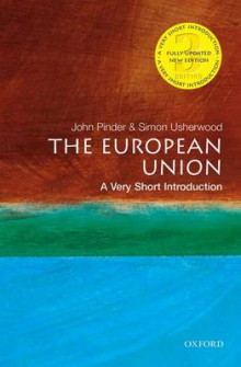 The European Union: A Very Short Introduction av John Pinder og Simon Usherwood (Heftet)