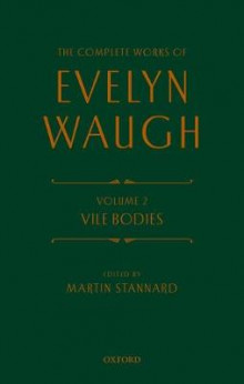 The Complete Works of Evelyn Waugh: Vile Bodies av Evelyn Waugh (Innbundet)