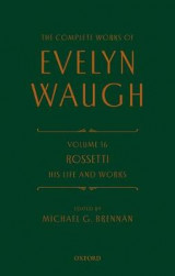 Omslag - The Complete Works of Evelyn Waugh: Rossetti His Life and Works