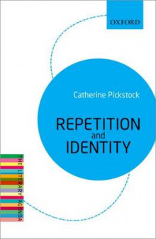 Repetition and Identity av Catherine Pickstock (Heftet)