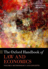 Omslag - The Oxford Handbook of Law and Economics: Methodology and Concepts Volume 1