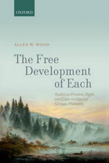 The Free Development of Each av Allen W. Wood (Innbundet)