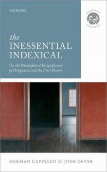 The Inessential Indexical av Herman Cappelen og Joshua Dever (Innbundet)
