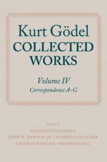 Kurt Godel: Collected Works: Volume IV av Kurt Godel (Heftet)