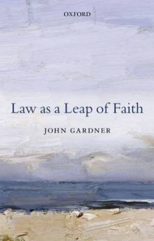 Law as a Leap of Faith av John Gardner (Innbundet)