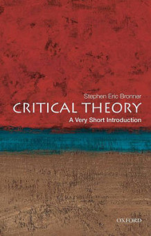 Critical Theory: A Very Short Introduction av Stephen Eric Bronner (Heftet)