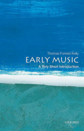 Early Music: A Very Short Introduction av Thomas Forrest Kelly (Heftet)