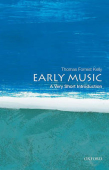 Early Music: A Very Short Introduction av Professor Thomas Forrest Kelly (Heftet)