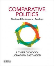 Comparative Politics: Classic and Contemporary Readings av Grigsby Term Associate Professor of Politics J Tyler Dickovick og Associate Professor of Sociology Jonathan Eastwood (Heftet)