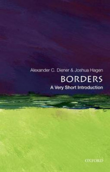 Borders: A Very Short Introduction av Alexander C. Diener og Joshua Hagen (Heftet)