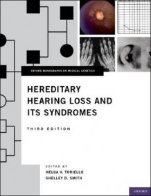 Hereditary Hearing Loss and Its Syndromes (Innbundet)