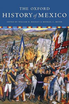 The Oxford History of Mexico av William H. Beezley og Michael C. Meyer (Heftet)