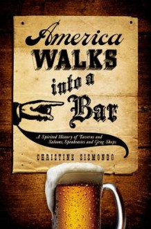 America Walks into a Bar av Christine Sismondo (Innbundet)