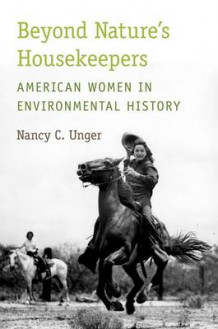 Beyond Nature's Housekeepers av Nancy C. Unger (Heftet)