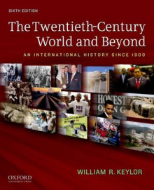 The Twentieth-Century World and Beyond av William R. Keylor (Heftet)