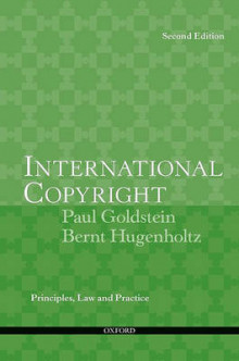 International Copyright av Paul Goldstein og Bernt Hugenholtz (Heftet)