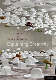 Explaining Creativity av R. Keith Sawyer (Heftet)