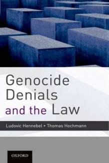 Genocide Denials and the Law (Innbundet)